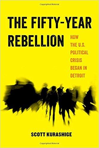 Fifty Year rebellion detroit